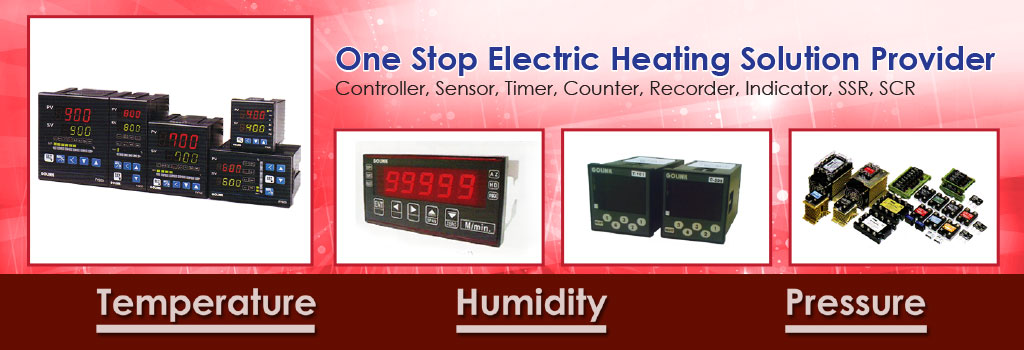 One Stop Electric Heating Solution Provider - Controller, Sensor, Timer, Counter, Recorder, Indicator, SSR & SCR