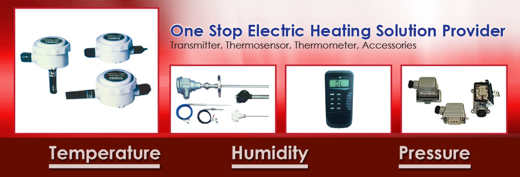 One Stop Electric Heating Solution Provider - Transmitter, Themorsensor, Thermometer & Accessories