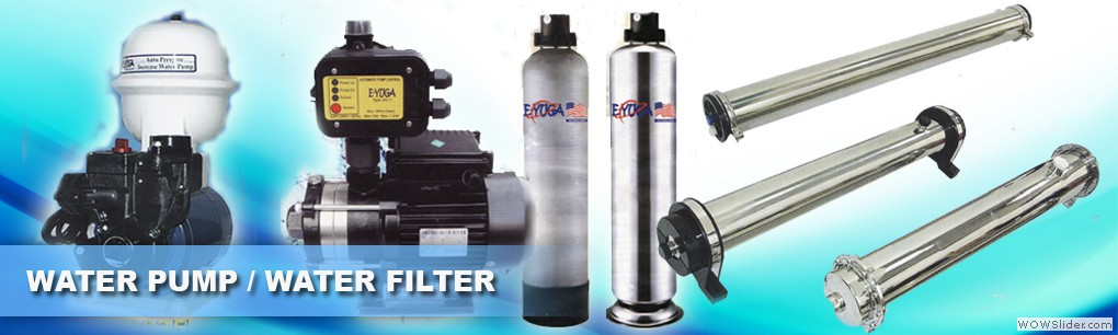 Water Pump / Water Filter Supplier Malaysia