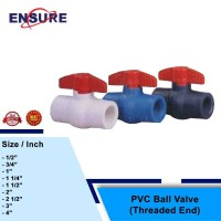 EYUGA PVC BALL VALVE ( THREADED END )